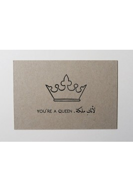 Card You're a queen